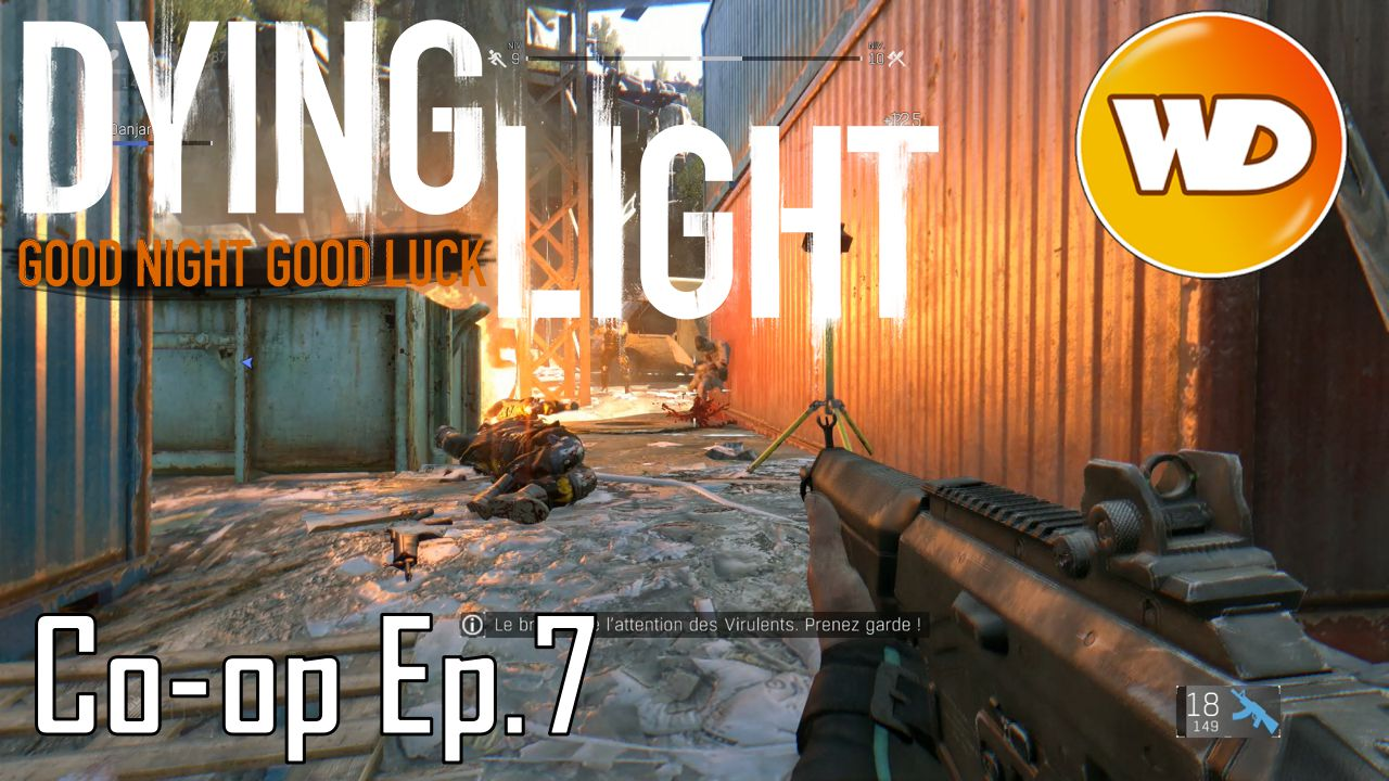 Dying Light - épisode 7