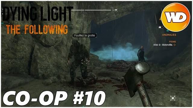 DYING LIGHT – THE FOLLOWING – Let's Play coop : part 10