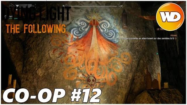 DYING LIGHT – THE FOLLOWING – Let's Play coop : part 12