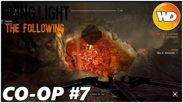 DYING LIGHT – THE FOLLOWING – Let's Play coop : part 7