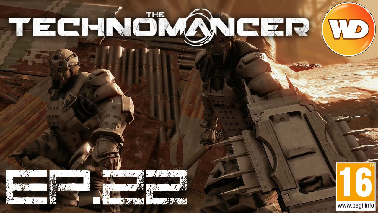 The Technomancer - FR - épisode 22