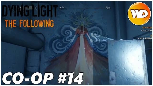 DYING LIGHT – THE FOLLOWING – Let's Play coop : part 14