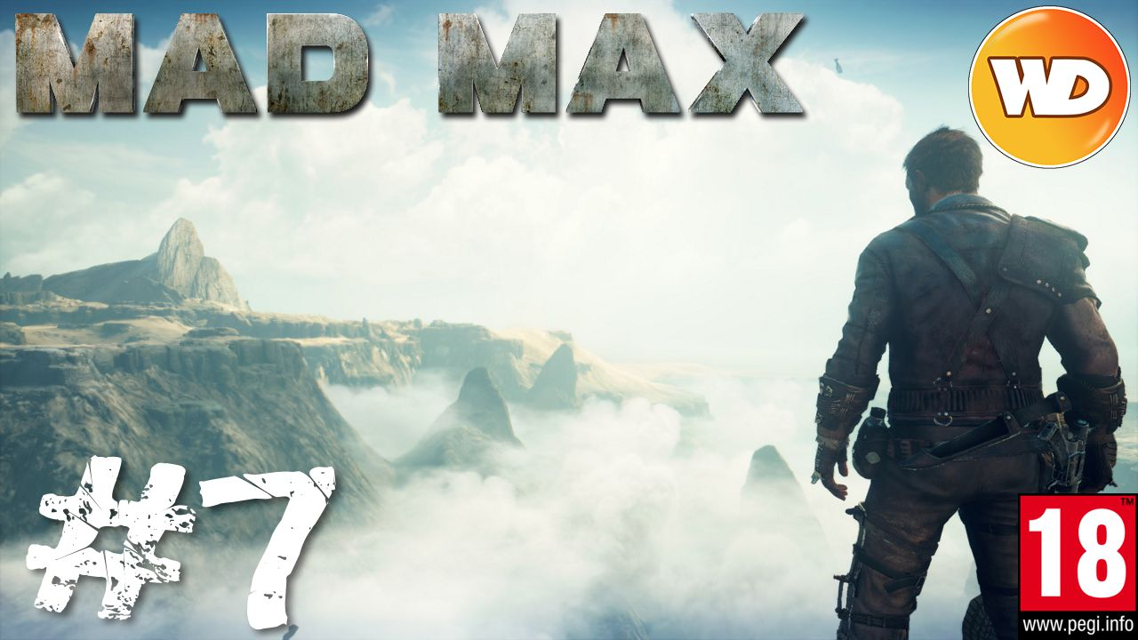 Mad Max - FR - Walkthrough - épisode 7 - Le rebord