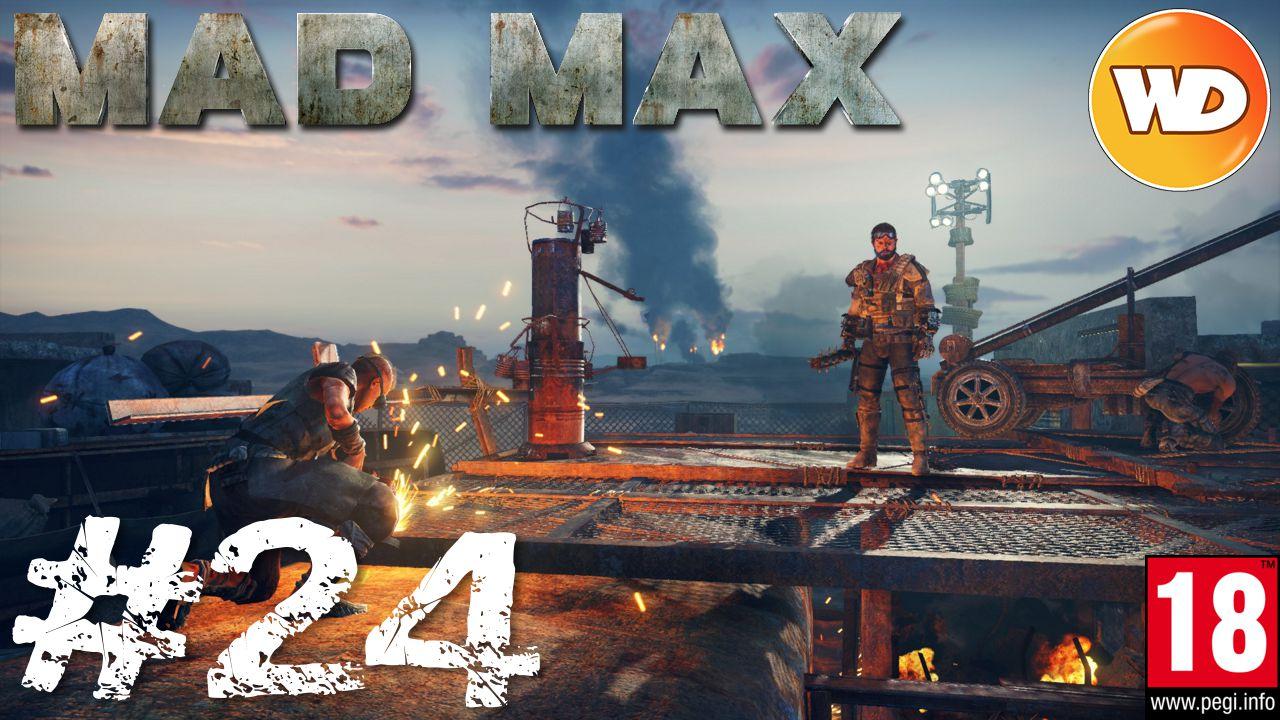 Mad Max - FR - Walkthrough - épisode 24 - Le grill de l'enfer
