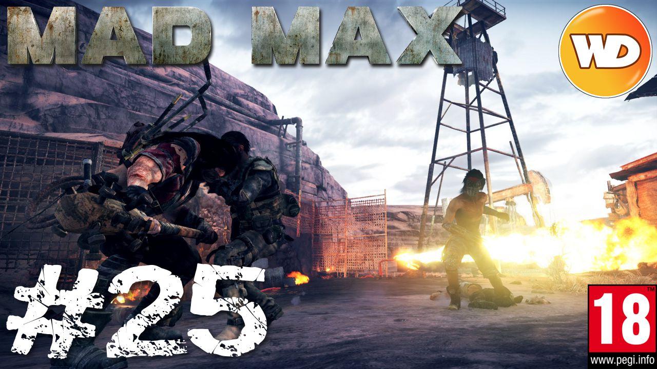 Mad Max - FR - Walkthrough - épisode 25 - Les buteurs