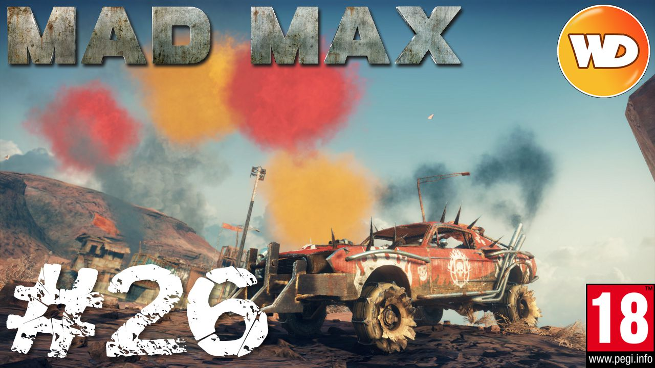 Mad Max - FR - Walkthrough - épisode 26 - l'étouffoir