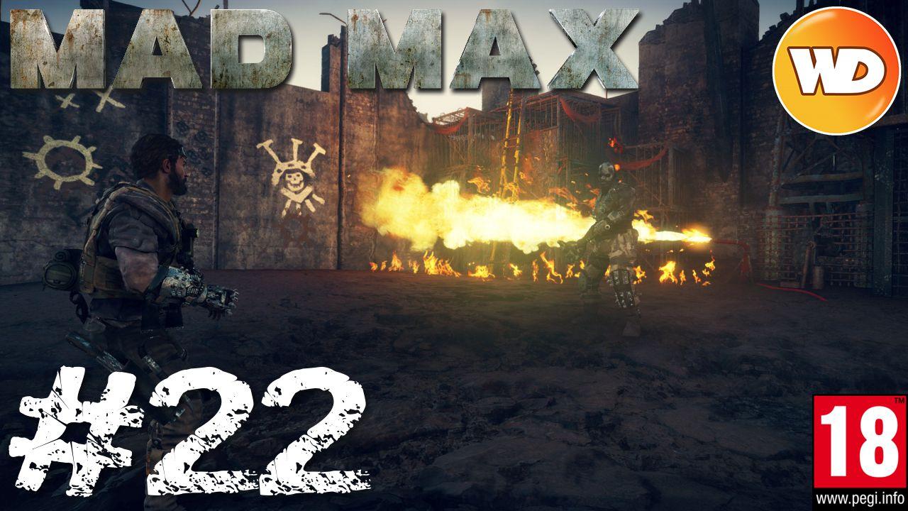 Mad Max - FR - Walkthrough - épisode 22 - Le fouet du tyran