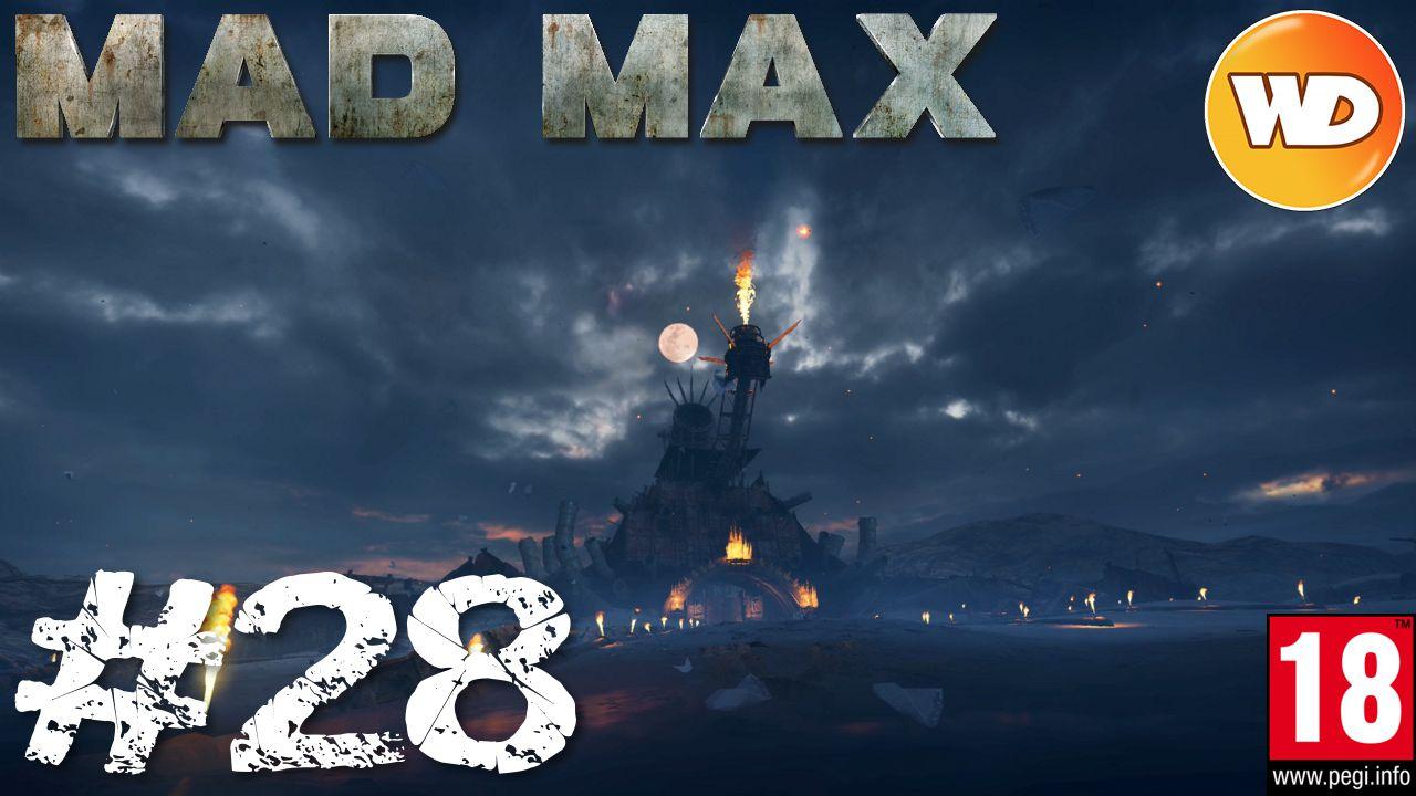 Mad Max - FR - Walkthrough - épisode 28 - Une coque à toute épreuve