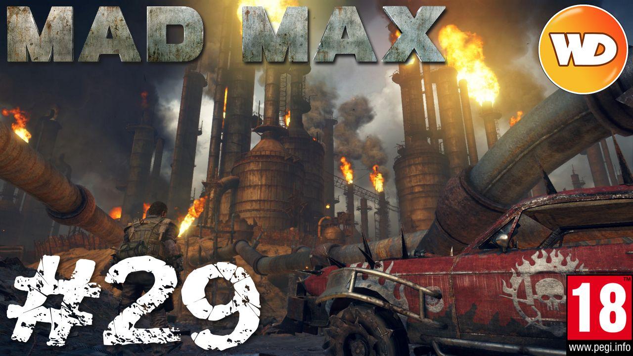Mad Max - FR - Walkthrough - épisode 29 - Tour de molette