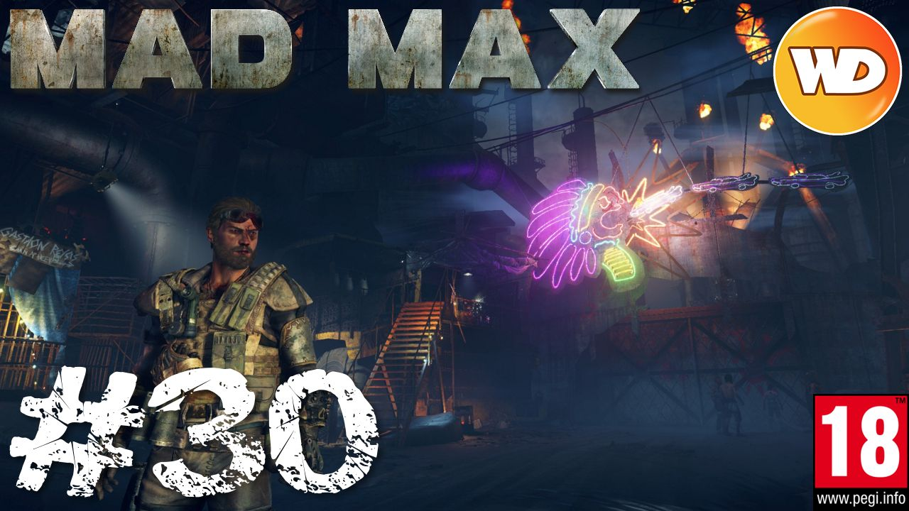 Mad Max - FR - Walkthrough - épisode 30 - Danse macabre