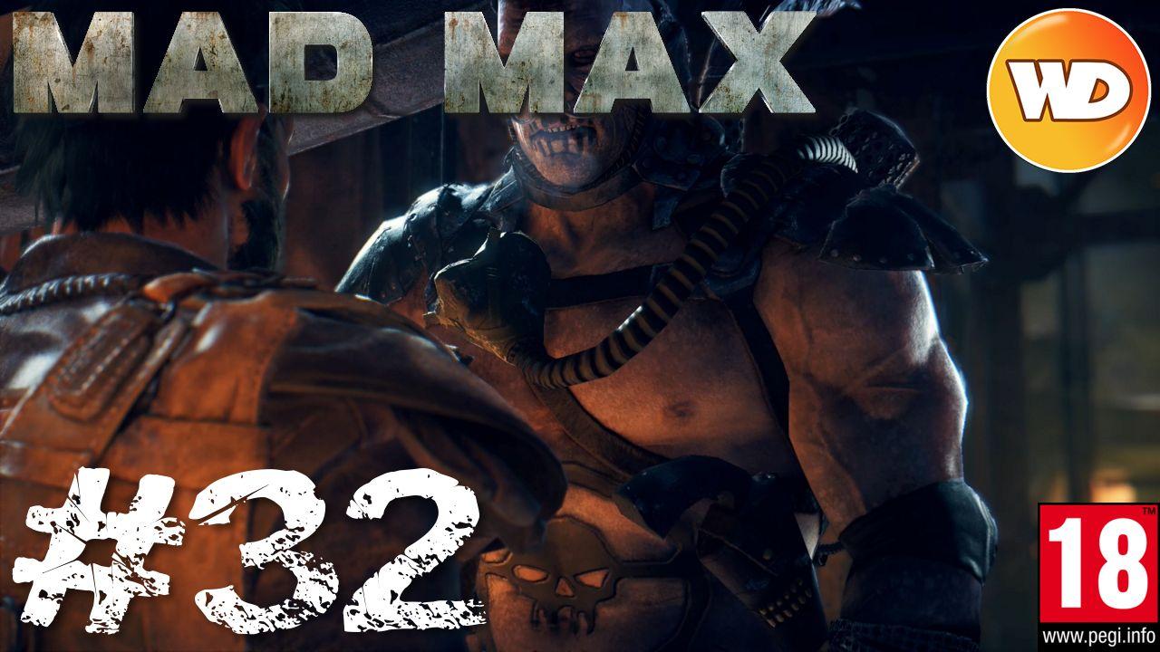 Mad Max - FR - Walkthrough - épisode 32 - Ennemi mortel