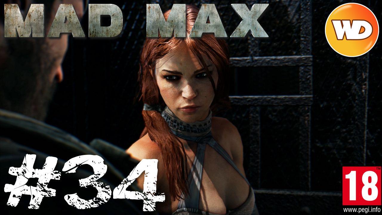 Mad Max - FR - Walkthrough - épisode 34 - En quête de Glory