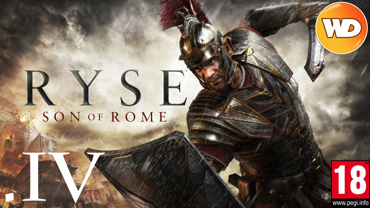 Ryse Son of Rome - FR - Let's Play - épisode 4 - Le Roi (part 1)