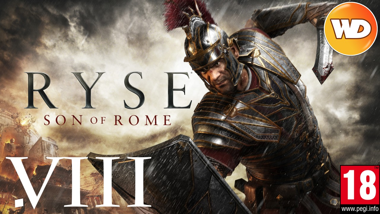 Ryse: Son of Rome - FR - Let's Play - épisode 8 - Le courroux de Némésis (part 1)