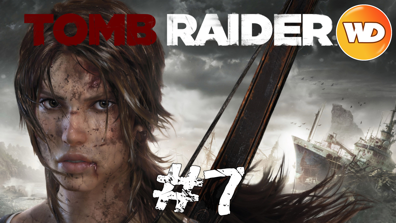 Tomb Raider - FR - Let's Play - épisode 7 - Le tombeau de le Reine