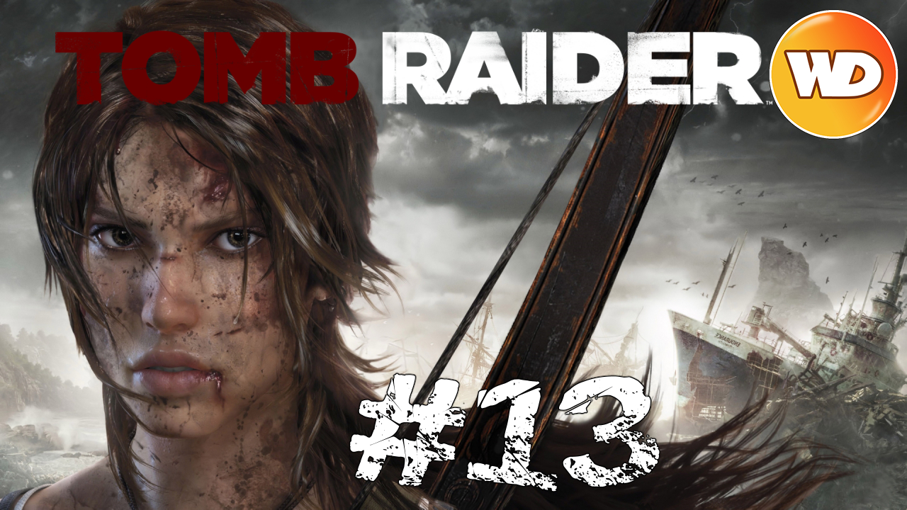 Tomb Raider - FR - Let's Play - épisode 13 - Plage des épaves