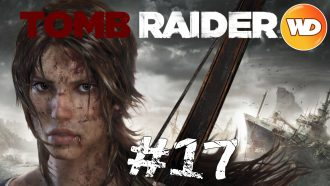 Tomb Raider - FR - Let's Play - épisode 17 - Les gardes tempêtes