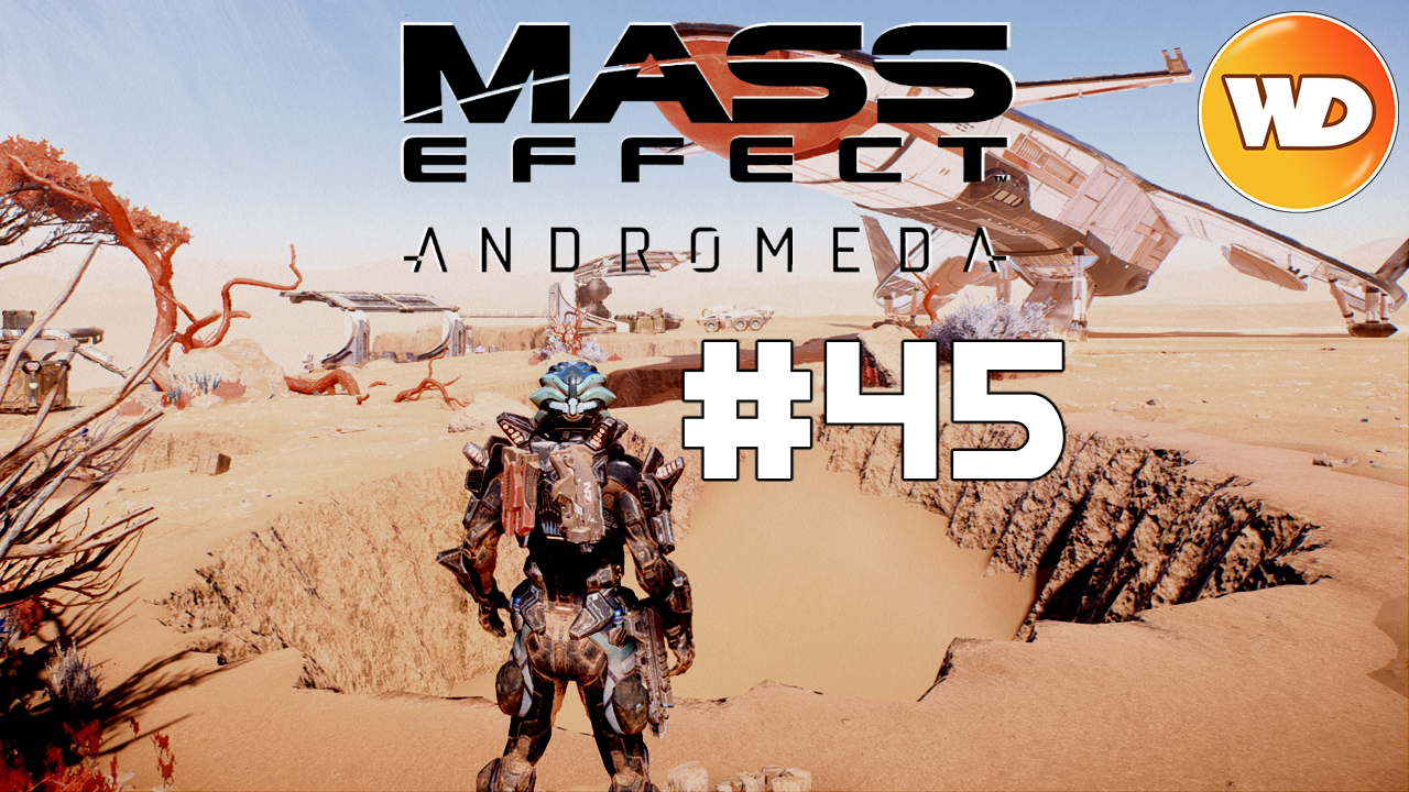 Mass Effect Andromeda - FR - Let's Play - épisode 45 - Arche turienne