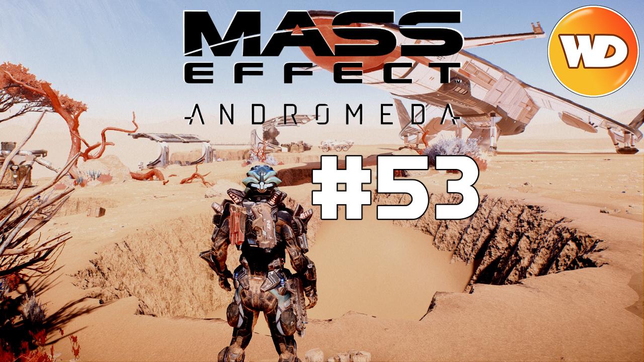 Mass Effect Andromeda - FR - Let's Play - épisode 53 - Méridiane La fin du voyage - Partie 1