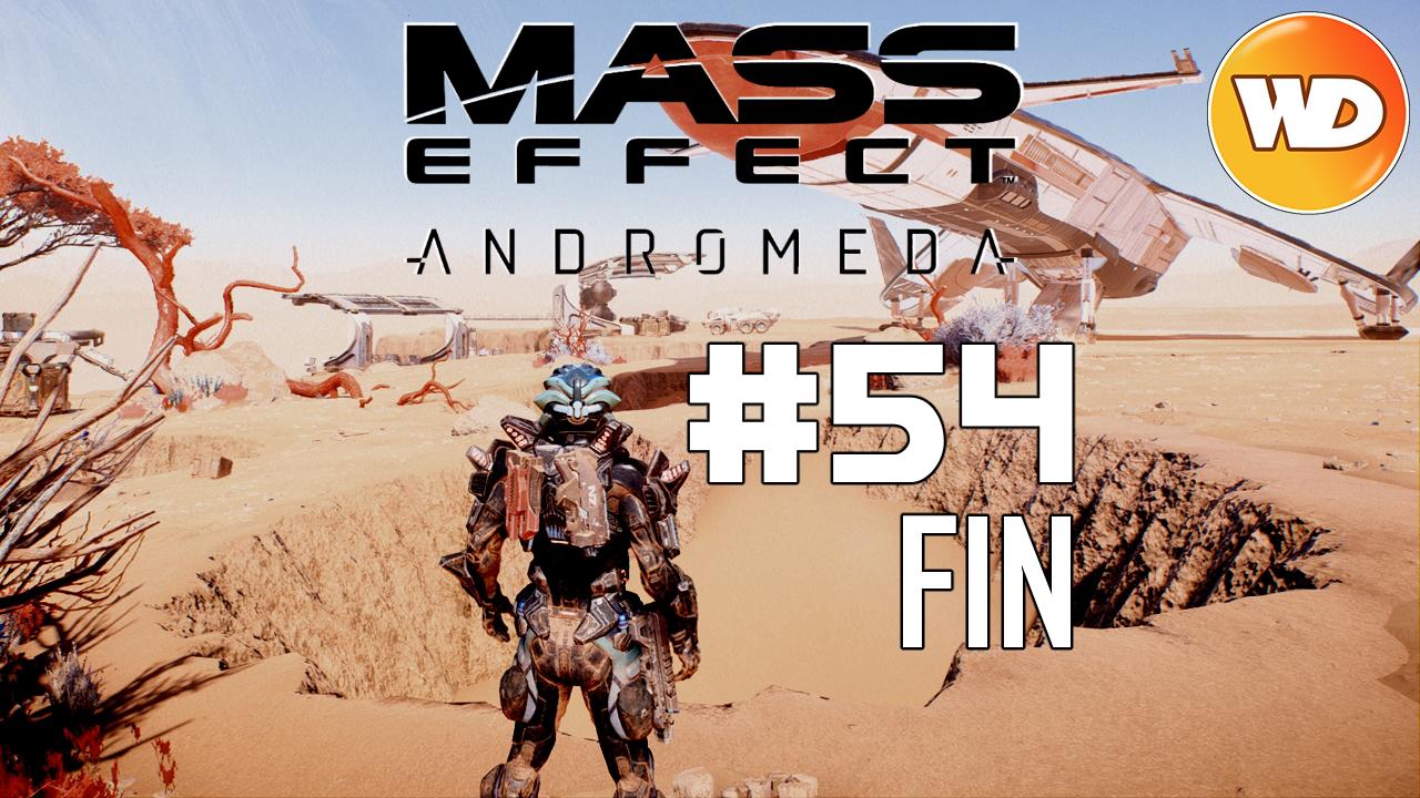 Mass Effect Andromeda - FR - Let's Play - épisode 54 - Méridiane La fin du voyage - Partie 2