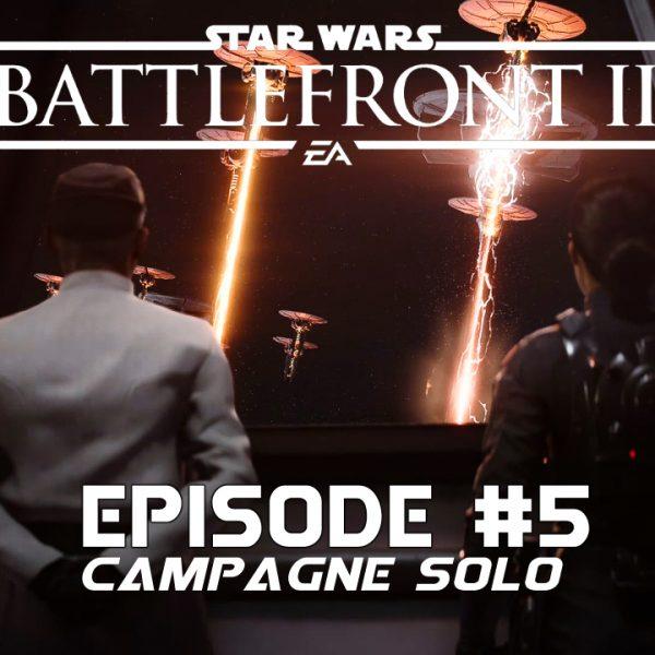 Star Wars Battle Front 2 - Let's Play - FR - #5 Mission 4 La tempête