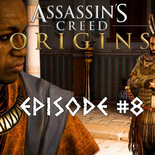 Assassin's Creed Origins - FR - Let's play - Episode 8 - La pince du Scarabée