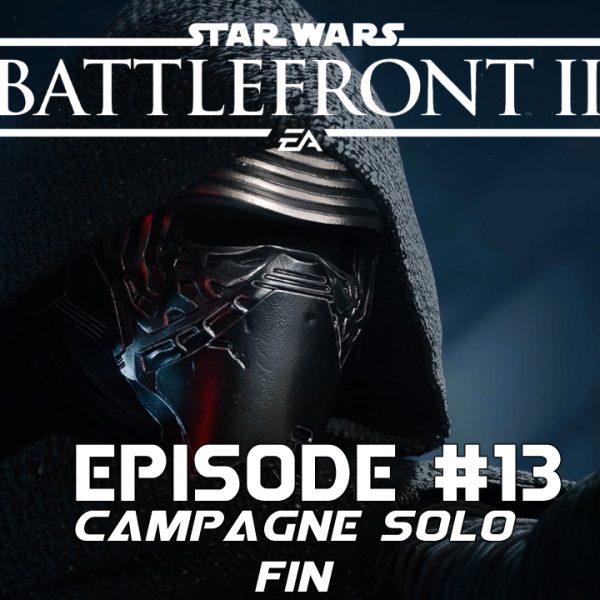 Star Wars Battle Front 2 - Let's Play - FR - #13 Mission 12 Découvertes
