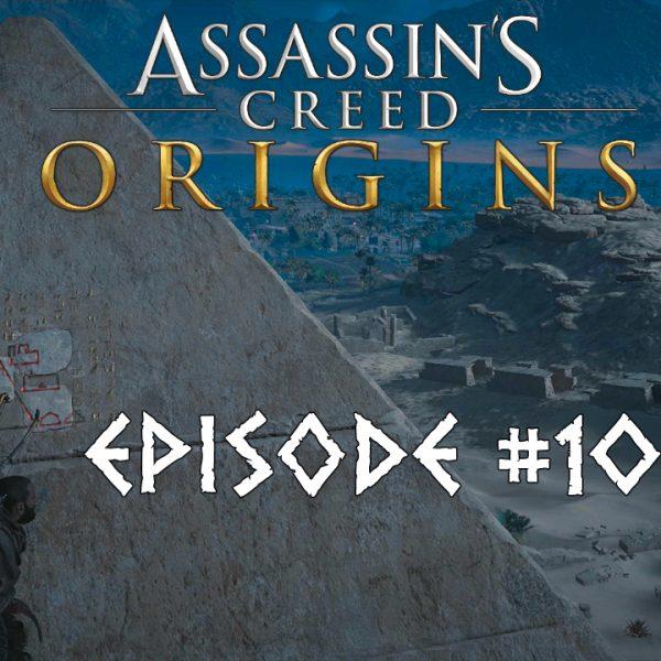 Assassin's Creed Origins - FR - Let's play - Episode 10 - Les secrets des premières pyramides