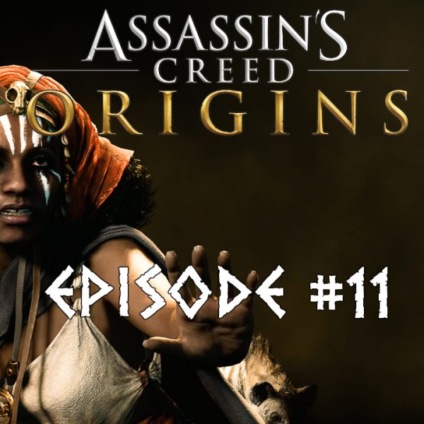 Assassin's Creed Origins - FR - Let's play - Episode 11 - La Hyène