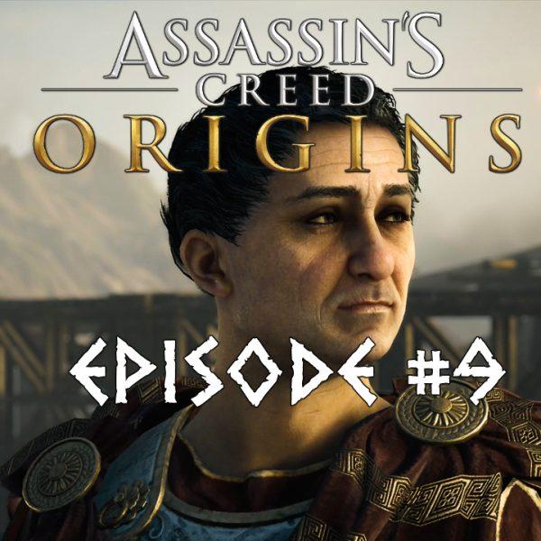 Assassin's Creed Origins - FR - Let's play - Episode 9 - Pompée Le Grand