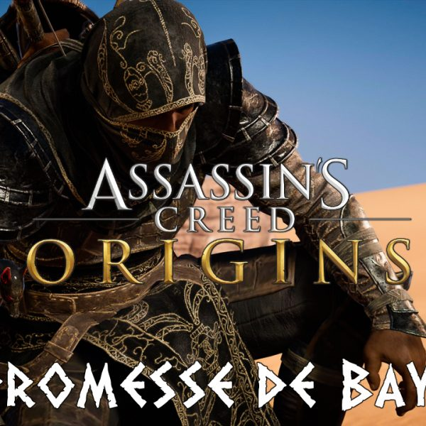 Assassin's Creed Origins - FR - Let's play - Promesse de Bayek (suite et fin)