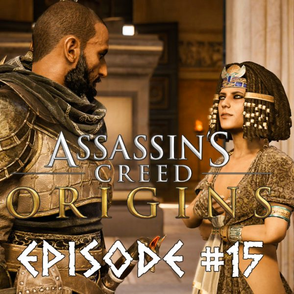 Assassin's Creed Origins - FR - Let's play - Episode 15 - La voie des Gabiniani