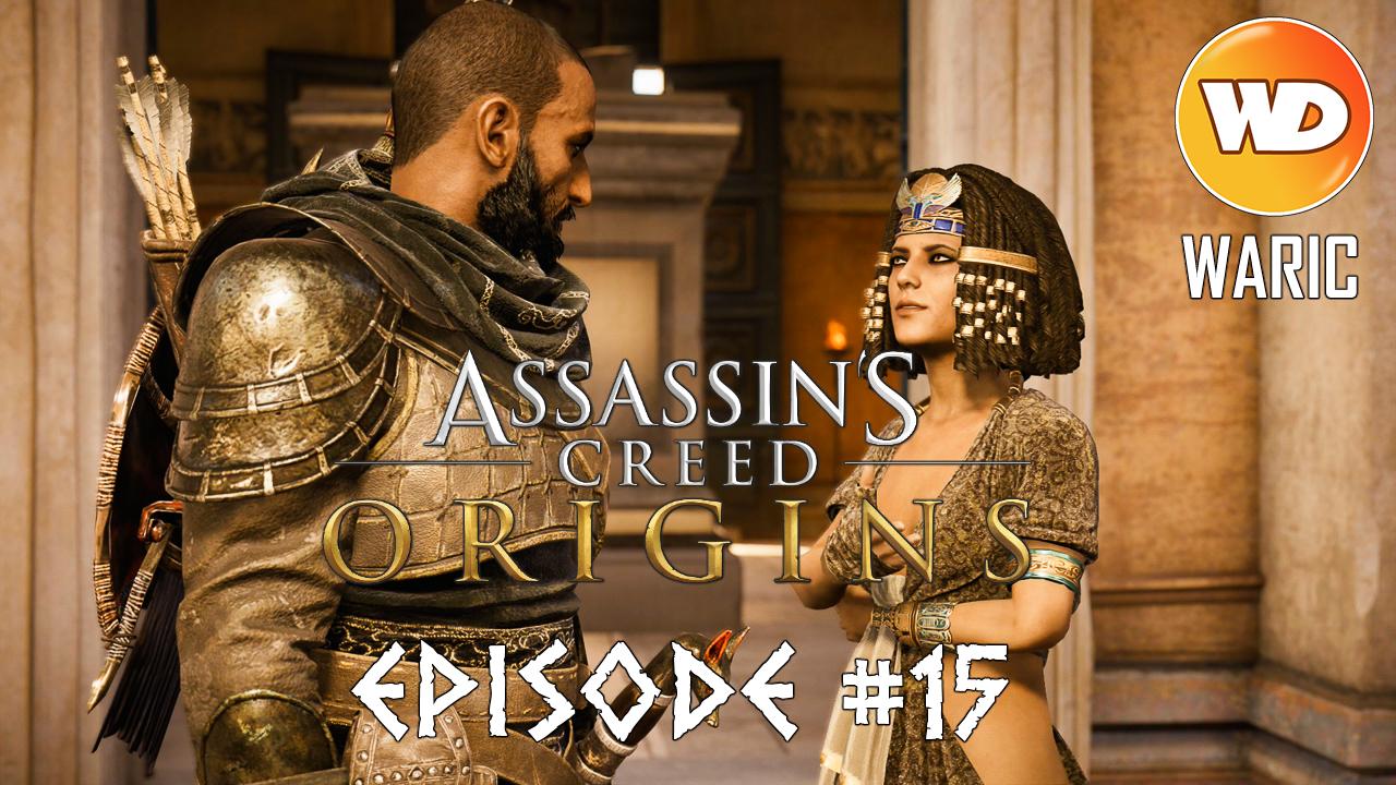 Assassin's Creed Origins - FR - Let's play - Episode 15 - La voie des Gabiniani