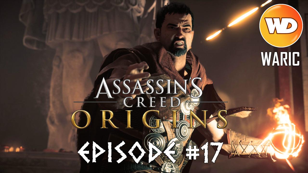 Assassin's Creed Origins - FR - Let's play - Episode 17 - La pesée finale (Le Lion Flavius)