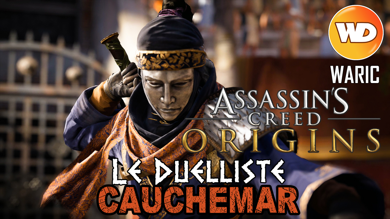 Assassin's Creed Origins - FR - Let's play - Le gladiateur Le Duelliste à Cyrène (mode cauchemar)