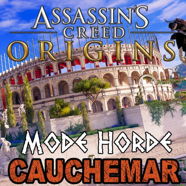 Assassin's Creed Origins - FR - Let's play - Le mode Horde à Cyrène (mode cauchemar)