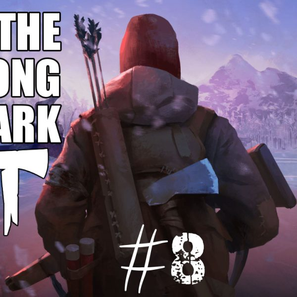 The Long Dark - Episode 2 Entre ombre et lumière - Chapitre 3 - Ecole de survie