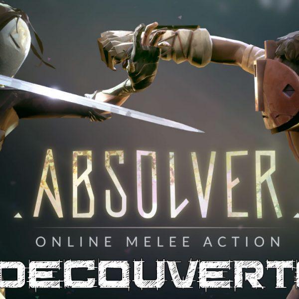 Absolver - FR - Découverte