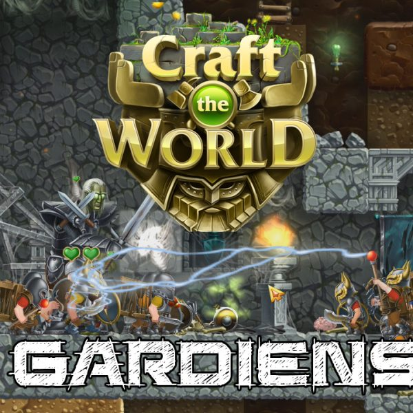 Craft the world - FR - #2 Combats contre les gardiens