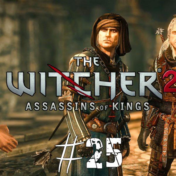 The Witcher 2 - FR - épisode 25 - Acte 3 - Témoin de la couronne