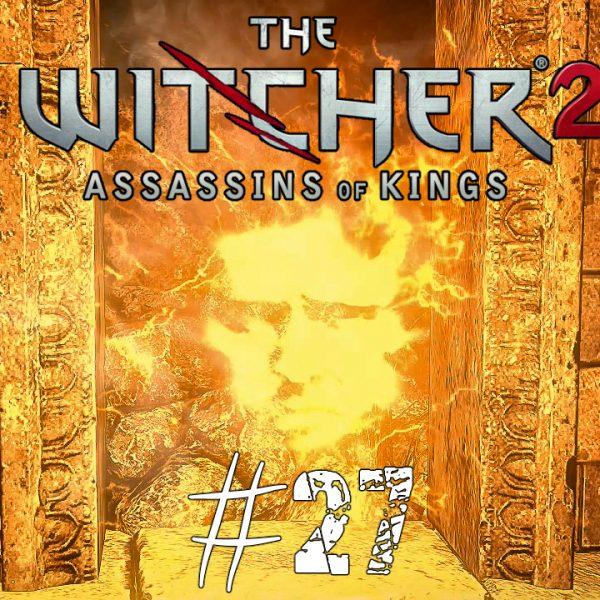 The Witcher 2 - FR - épisode 27 - Acte 3 - Souvenir des siècles passés
