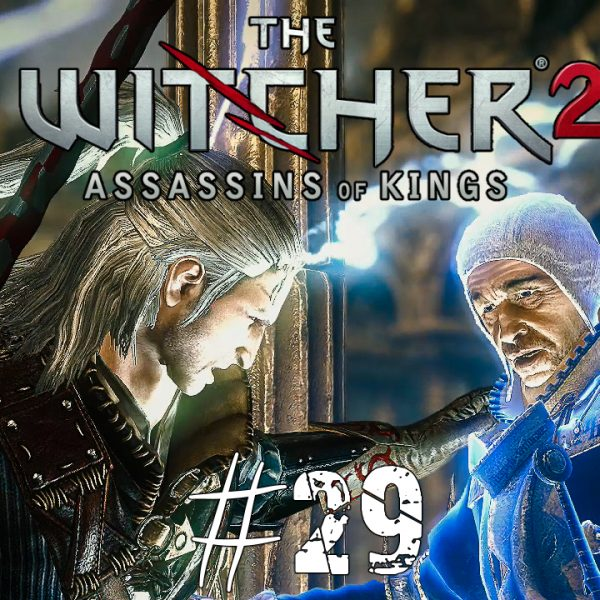 The Witcher 2 - FR - épisode 29 - Acte 3 - Lys et vipères
