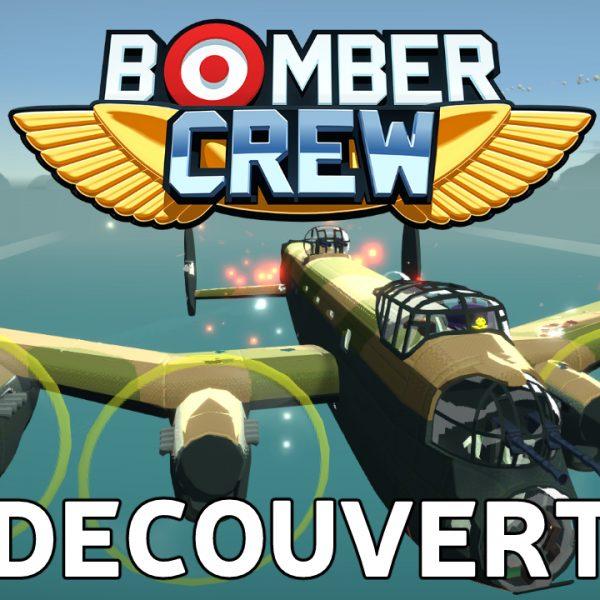 Bomber Crew - FR - Découverte