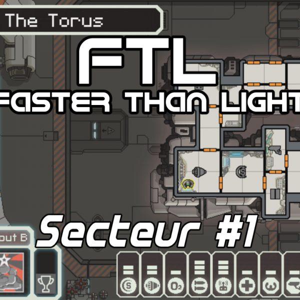 FTL: Faster Than Light - FR - The Torus - Secteur 1