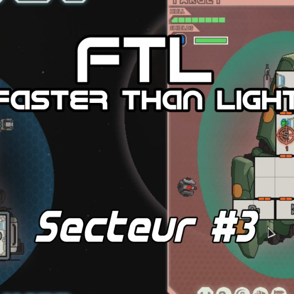 FTL: Faster Than Light - FR - The Torus - Secteur 3