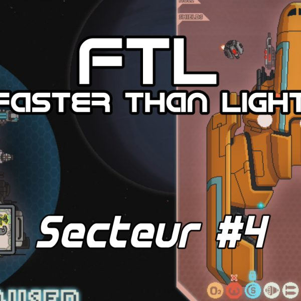 FTL: Faster Than Light - FR - The Torus - Secteur 4
